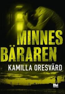 Kamilla Oresvärd Minnesbäraren